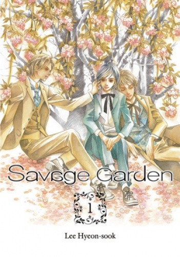 Okładka książki Savage Garden tom 1
