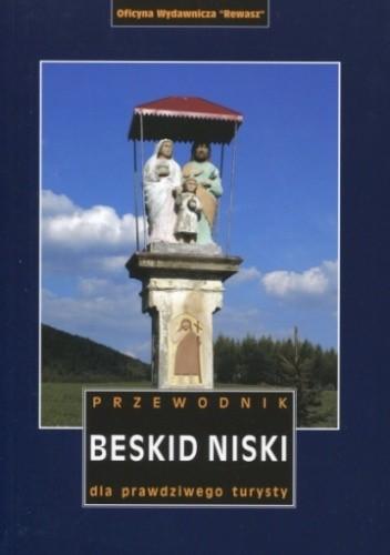 Okładka książki Beskid Niski. Przewodnik dla prawdziwego turysty