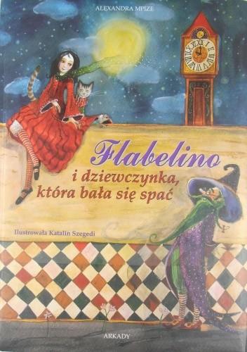 Okładka książki Flabelino i dziewczynka, która bała się spać