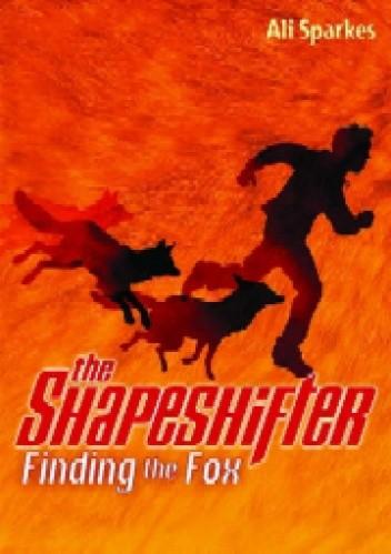 Okładka książki The Shapeshifter: Finding the Fox