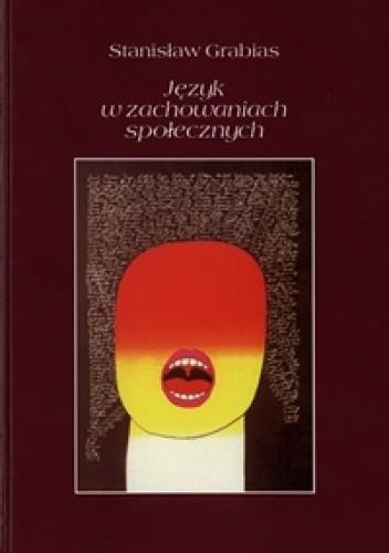 Okładka książki Język w zachowaniach społecznych