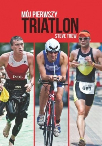 Okładka książki Mój pierwszy triatlon