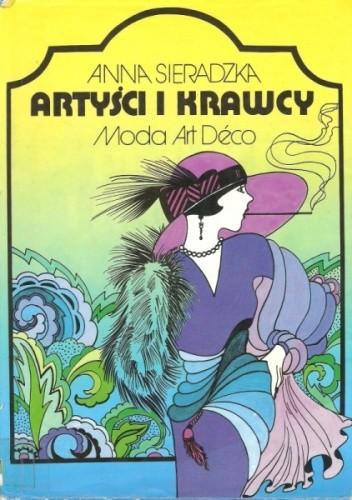 Okładka książki Artyści i krawcy: moda Art Deco