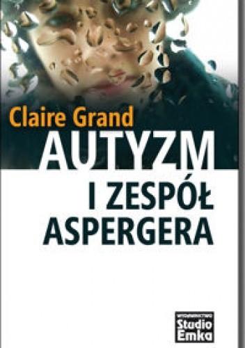 Okładka książki Autyzm i zespół Aspergera