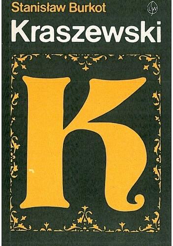 Okładka książki Kraszewski. Szkice historycznoliterackie