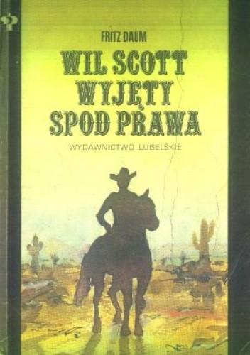 Okładka książki Wil Scott wyjęty spod prawa