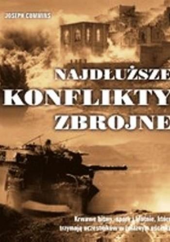 Okładka książki Najdłuższe konflikty zbrojne.