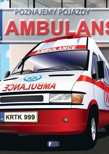 Okładka książki Poznajemy pojazdy. Ambulans