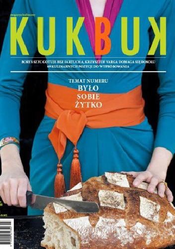 Okładka książki Magazyn kulinarny - Kukbuk nr 2 (2013). Było sobie żytko.