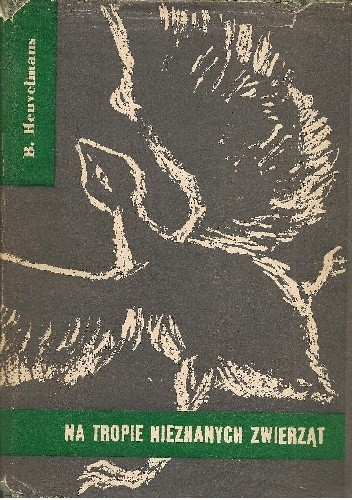 Okładka książki Na tropie nieznanych zwierząt