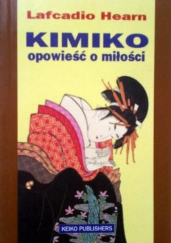 Okładka książki Kimiko: Opowieść o miłości