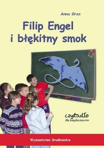 Okładka książki Filip Engel i błękitny smok