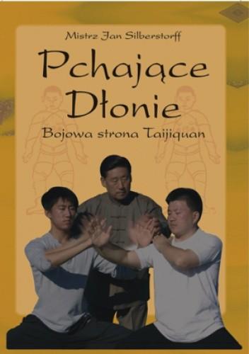 Okładka książki Pchajace Dłonie - Bojowa strona Taijiquan