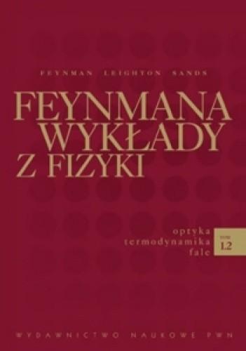 Okładka książki Feynmana wykłady z fizyki - optyka, termodynamika, fale