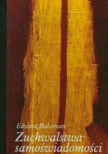 Okładka książki Zuchwalstwa samoświadomości