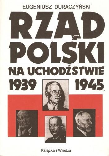 Okładka książki Rząd polski na uchodźstwie 1939-1945