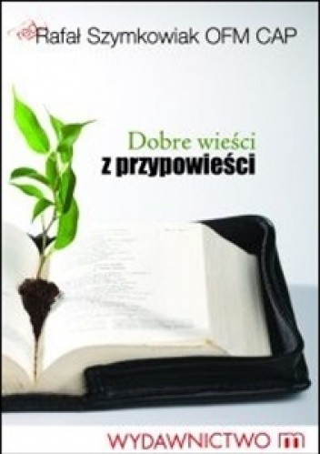 Okładka książki Dobre wieści z przypowieści