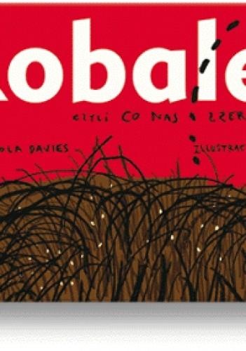 Okładka książki Robale, czyli co nas zżera
