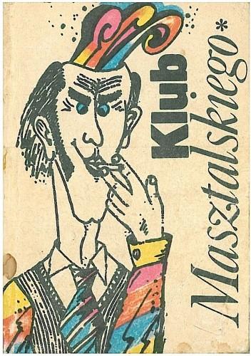 Okładka książki Klub Masztalskiego. 1000 dowcipów