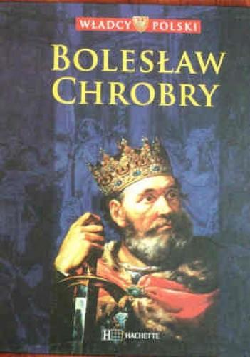 Okładka książki Bolesław Chrobry