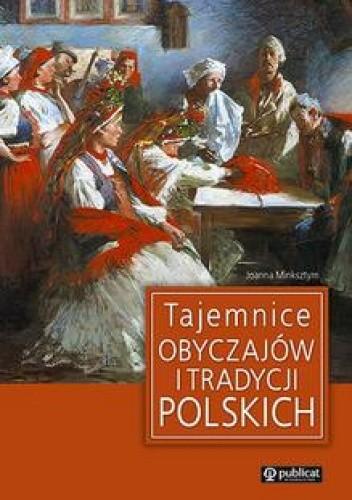 Okładka książki Tajemnice obyczajów i tradycji polskich
