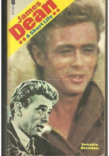 Okładka książki James Dean. A Short Life