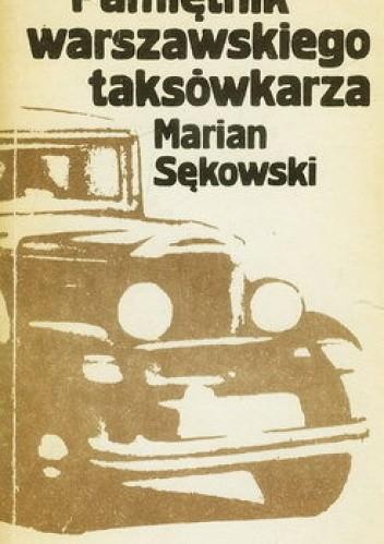 Okładka książki Pamiętnik warszawskiego taksówkarza