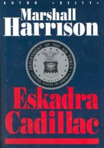 Okładka książki Eskadra Cadillac