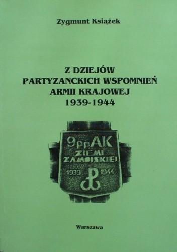 Okładka książki Z dziejów partyzanckich wspomnień Armii Krajowej 1939-1944