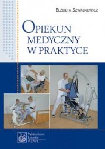 Okładka książki Opiekun medyczny w praktyce