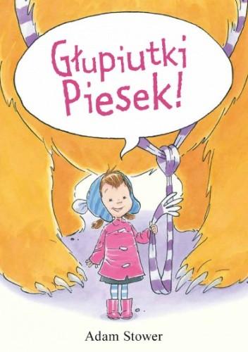Okładka książki Głupiutki Piesek!