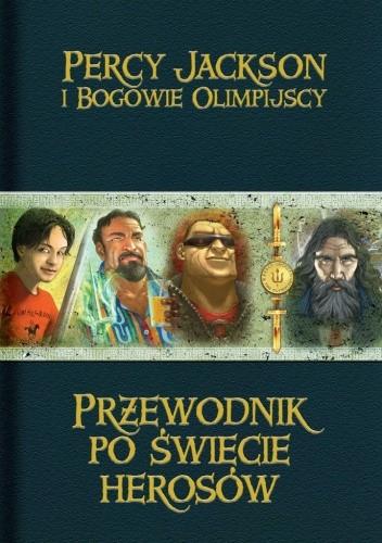 Okładka książki Przewodnik po świecie herosów