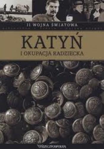 Okładka książki II wojna światowa. Katyń i okupacja radziecka