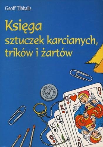 Okładka książki Księga sztuczek karcianych, trików i żartów