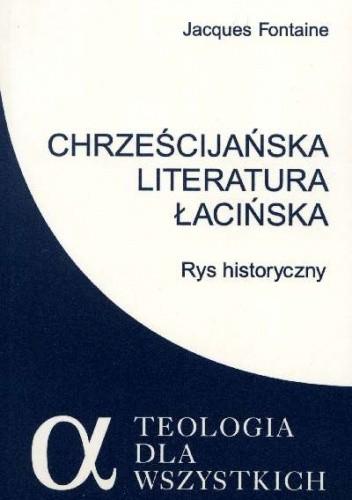 Okładka książki Chrześcijańska literatura łacińska