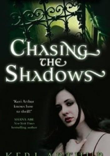 Okładka książki Chasing the Shadows