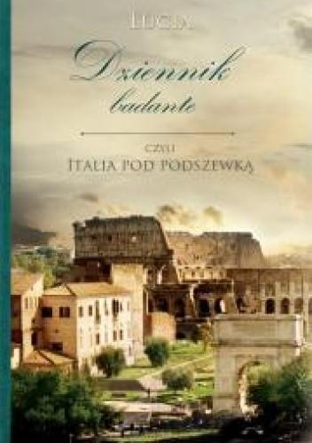 Okładka książki Dziennik badante czyli Italia pod podszewką