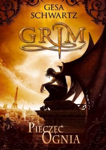 Okładka książki Grim. Pieczęć Ognia