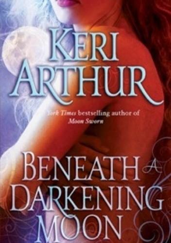 Okładka książki Beneath A Darkening Moon