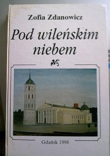 Okładka książki Pod Wileńskim Niebem