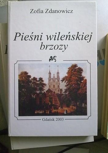 Okładka książki Pieśni Wileńskiej brzozy