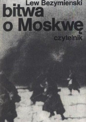 Okładka książki Bitwa o Moskwę