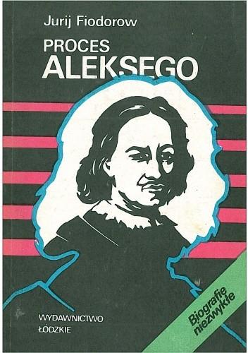 Okładka książki Proces Aleksego