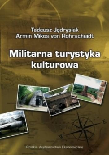 Okładka książki Militarna turystyka kultorowa