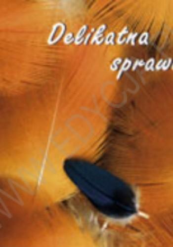 Okładka książki Delikatna sprawa...