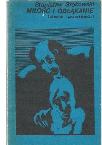 Okładka książki Miłość i Obłąkanie
