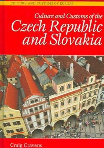 Okładka książki Culture and Customs of the Czech Republic and Slovakia