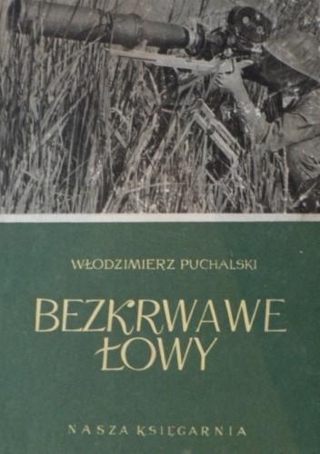 Okładka książki Bezkrwawe łowy