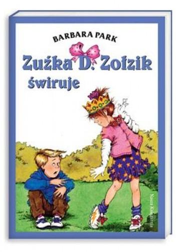 Okładka książki Zuźka D. Zołzik świruje