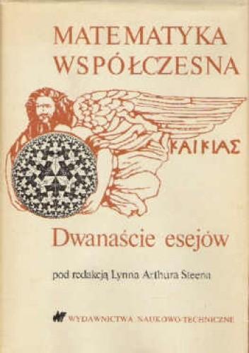 Okładka książki Matematyka współczesna - 12 esejów